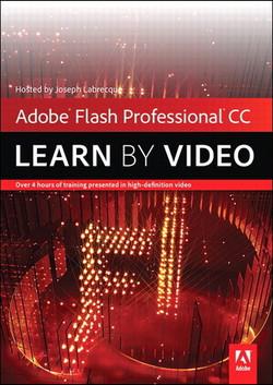 Adobe Flash Professional CC: Learn by Video