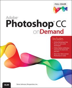 Adobe® Photoshop® CC on Demand