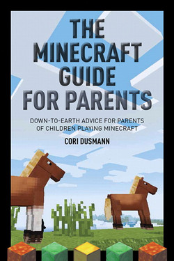 The Minecraft Guide for Parents