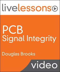 PCB Signal Integrity LiveLessons (Video Training)