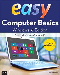 Easy Computer Basics, Windows® 8.1 Edition