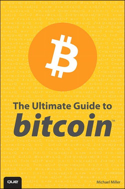 The Ultimate Guide to Bitcoin™