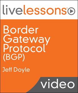 Border Gateway Protocol (BGP) LiveLessons (Video Training)