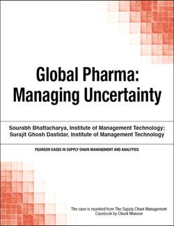 Global Pharma: Managing Uncertainty