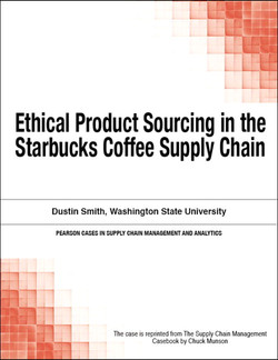Ethical Product Sourcing in the Starbucks Coffee Supply Chain