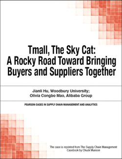 Tmall, The Sky Cat: A Rocky Road Toward Bringing Buyers and Suppliers Together