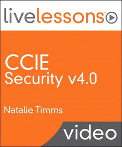 CCIE Security v4.0 LiveLessons (Video Training)