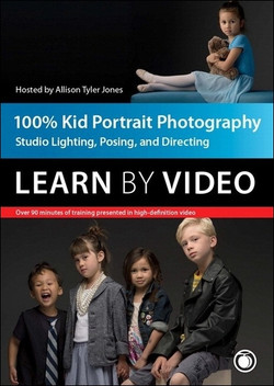 100% Kid Portrait Photography: Learn by Video
