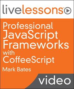 Professional JavaScript Frameworks with CoffeeScript