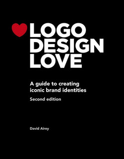 Logo Design Love, Annotated and Expanded Edition, Second Edition