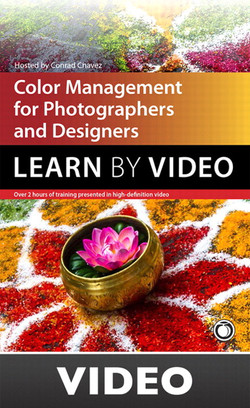 'Color Management for Photographers and Designers: Learn by Video'