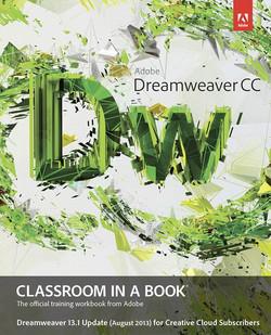 Adobe Dreamweaver CC Classroom in a Book - Dreamweaver 13.1 Update (August 2013)