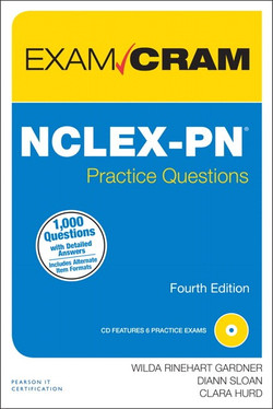 NCLEX-PN® Practice Questions Exam Cram, Fourth Edition