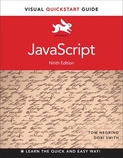 Visual QuickStart Guide: JavaScript, Ninth Edition