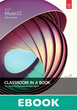 Adobe Muse CC Classroom in a Book® (2014 release)