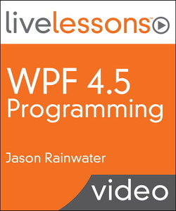 WPF 4.5 Programming LiveLessons (Video Training)