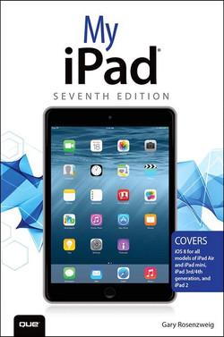 My iPad®, Seventh Edition