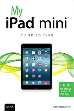My iPad® mini™, Third Edition