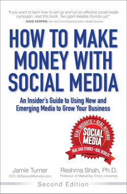 How to Make Money with Social Media: An Insider's Guide to Using New and Emerging Media to Grow Your Business, Second Edition