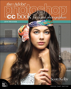 The Adobe® Photoshop® CC Book for Digital Photographers (2014 release)