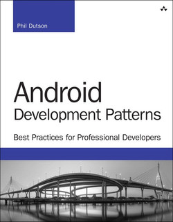 Android™ Development Patterns: Best Practices for Professional Developers