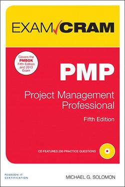 PMP Exam Cram: Project Management Professional, 5/e
