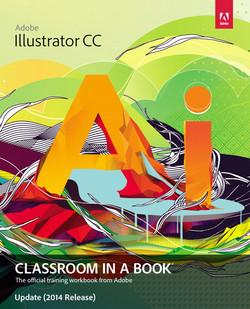 Adobe Illustrator CC Classroom in a Book® Update (2014 Release)