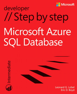 Microsoft® Azure™ SQL Database Step by Step