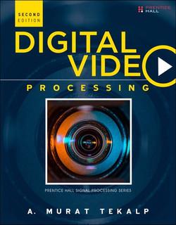 Digital Video Processing, Second Edition