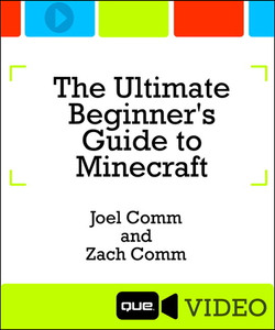 The Ultimate Beginner's Guide to Minecraft