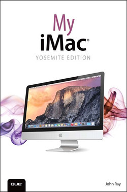 My iMac® (Yosemite Edition)