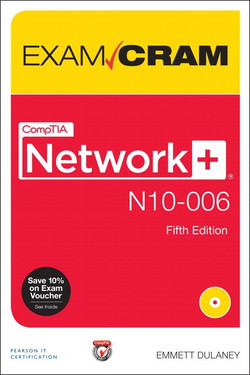 CompTIA Network+ N10-006 Exam Cram, Fifth Edition