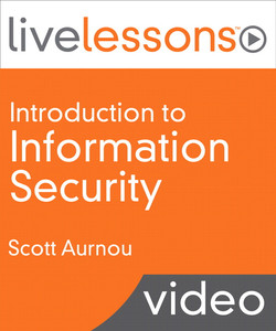 Introduction to Information Security LiveLessons