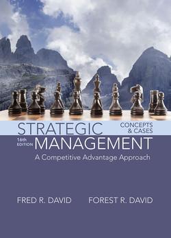 Strategic Management: A Competitive Advantage Approach, Concepts and Cases, 16/e