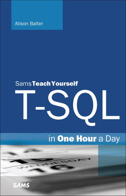 Sams Teach Yourself T-SQL in One Hour a Day