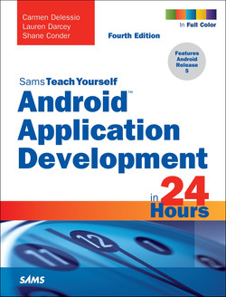 Sams Teach Yourself: Android Application Development in 24 Hours, Fourth Edition