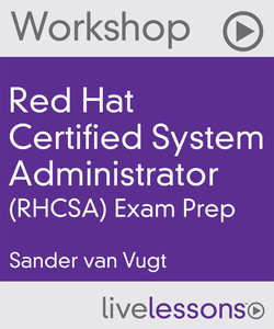 Red Hat Certified System Administrator (RHCSA) Final Exam Workshop