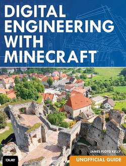 Digital Engineering with Minecraft™