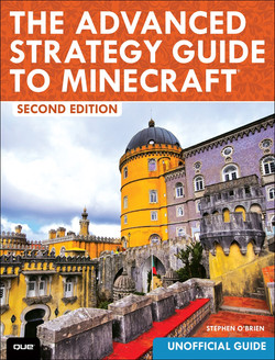 The Advanced Strategy Guide to Minecraft, Second Edition