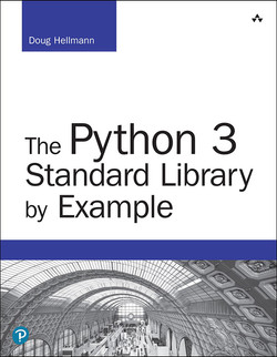 The Python 3 Standard Library by Example, Second Edition
