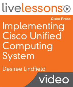 Implementing Cisco Unified Computing System