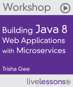 Building Java 8 Web Applications with Microservices