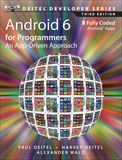Android™ 6 for Programmers: An App-Driven Approach, Third Edition