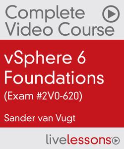 vSphere 6 Foundations (Exam #2V0-620)