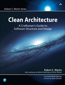 Clean Architecture: A Craftsman's Guide to Software Structure and Design, First Edition