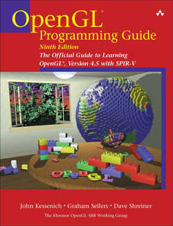OpenGL® Programming Guide: The Official Guide to Learning OpenGL®, Version 4.5 with SPIR-V, Ninth Edition
