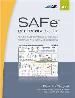 SAFe® 4.0 Reference Guide: Scaled Agile Framework® for Lean Software and Systems Engineering