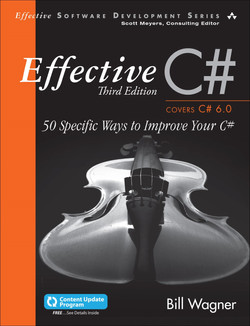 Effective C#: 50 Specific Ways to Improve Your C#, Third Edition