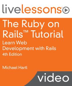 The Ruby on Rails Tutorial: Learn Web Development With Rails, Fourth Edition
