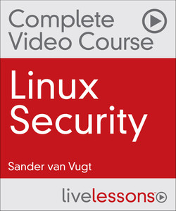 Linux Security: Red Hat Certificate of Expertise in Server Hardening (EX413) and LPIC-3 303 (Security) Exams